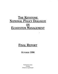 The Keystone National Policy Dialogue On Ecosystem Management Book PDF