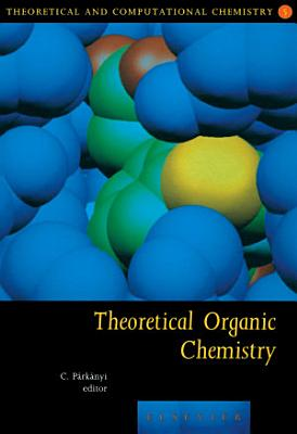 Theoretical Organic Chemistry