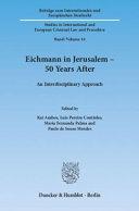 Eichmann in Jerusalem - 50 Years After