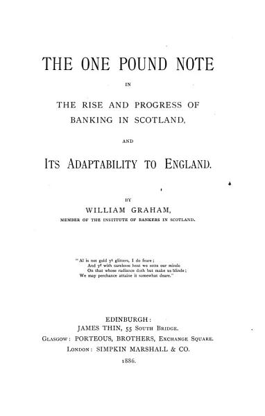 Download The One Pound Note in the Rise and Progress of Banking in Scotland Book