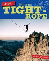 Extreme Tightrope