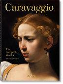 Caravaggio. the Complete Works. 40th Ed