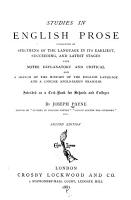 Studies in English Prose  Consisting of Specimens of the Language in Its Earliest  Succeeding  and Latest Stages PDF