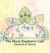 The Black Raspberry Café