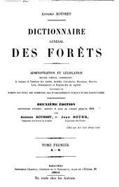 Dictionnaire général des forêts: administration et législation ...