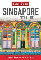 Insight Guides  Singapore City Guide PDF
