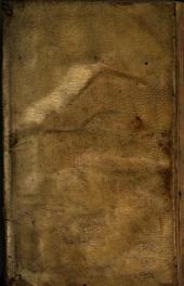 La Lumiere de l'ame qui aspire a la perfection... Composé par le R. Pere Barthelemy Solutiue Recollet. Et traduit en François par le R. Pere Bonauenture Cheurolier de mesme ordre