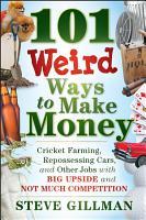 101 Weird Ways to Make Money PDF