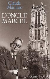 Le temps immobile T10: L'oncle Marcel