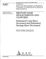 Military Base Realignments and Closures  Estimated Costs Have Increased and Estimated Savings Have Decreased PDF
