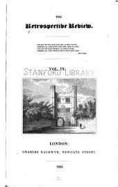 The Retrospective Review, and Historical and Antiquarian Magazine ...: Volume 9