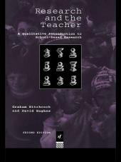 Research and the Teacher: A Qualitative Introduction to School-based Research, Edition 2