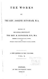 The Works of the Rev. Joseph Bingham: Volume 10