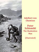 Peter Schlemihl -The Shadowless Man