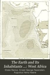 The Earth and Its Inhabitants ...: West Africa
