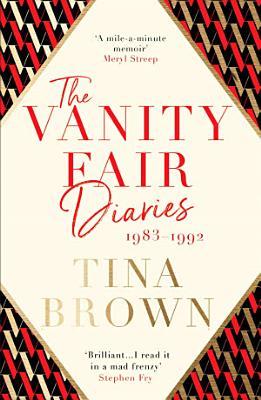 The Vanity Fair Diaries  1983   1992