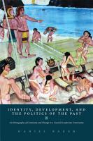 Identity  Development  and the Politics of the Past PDF
