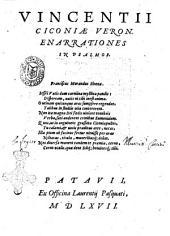 Vincentii Ciconiae Veron. Enarrationes in Psalmos. Franciscus Morandus Sirena. ..
