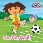 Go, Go, Goal! (Dora the Explorer)