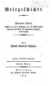 Weltgeschichte ...: theil. Geschichte der neuen welt. (1.-2. bd.: 2. verb. ausg. 1804) 1814