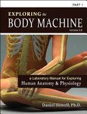 Exploring the Body Machine, Part 1