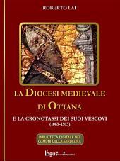 La Diocesi medievale di Ottana e la cronotassi dei suoi vescovi(1065-1503)