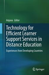 Technology for Efficient Learner Support Services in Distance Education PDF