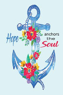 Hope Anchors the Soul Book