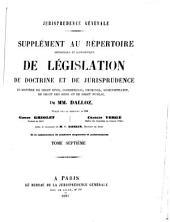 Jurisprudence générale: Répertoire méthodique et alphabétique de législation de doctrine et de jurisprudence ...