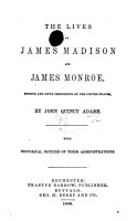 The Lives of James Madison and James Monroe     With Historical Notices of Their Administrations PDF