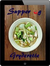 Supper og Gryderette: 200 opskrifter for fine fra Waterkant (Supper og Gryderet Køkken)