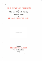 The Dawn of Freedom: Or The Last Days of Chivalry & Other Poems