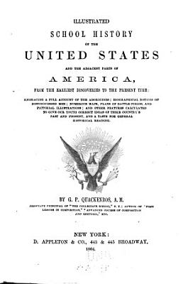 Illustrated School History of the United States and the Adjacent Parts of America PDF