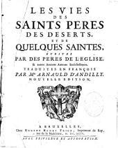 Les vies des saints pères des déserts, et de quelques saintes