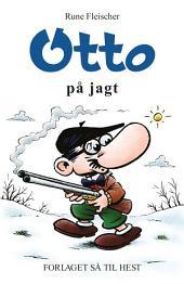 Otto #22: Otto på jagt