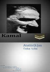 Kamal: Mustafa Kemal Atatürk
