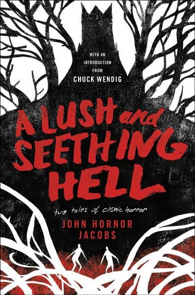 Download A Lush and Seething Hell Book