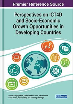 Perspectives on ICT4D and Socio Economic Growth Opportunities in Developing Countries PDF
