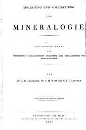 Einleitung Und Vorbereitung Zur Mineralogie: Als Erster Theil Der Systematisch-Tabellarischen Uebersicht Und Charakteristik Der Mineralkoerper. 1