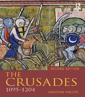 The Crusades  1095 1204 PDF