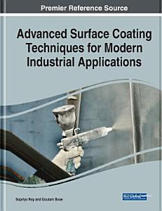 Advanced Surface Coating Techniques for Modern Industrial Applications
