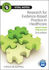 Research for Evidence-Based Practice in Healthcare: Edition 2