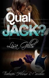 Qual Jack?