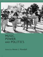 Music, Power, and Politics