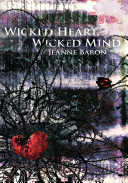 Wicked Heart Wicked Mind Book PDF