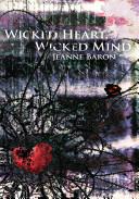 Wicked Heart  Wicked Mind