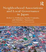 Neighborhood Associations and Local Governance in Japan PDF