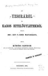 Az uzsoráról és káros hitelügyletekről szóló 1883:XXV. t.-czikk magyarázata