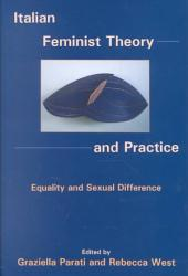 Italian Feminist Theory and Practice: Equality and Sexual Difference