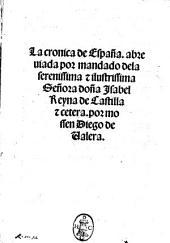 La cronica de Espana, abreuiada ... por mossen Diego de Valera
